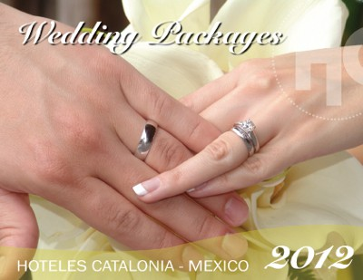 Wedding Packages - Hoteles Catalonia Mexico 2012